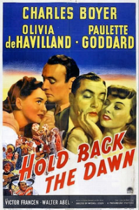 220px-Hold_Back_The_Dawn_-_1941_-_poster
